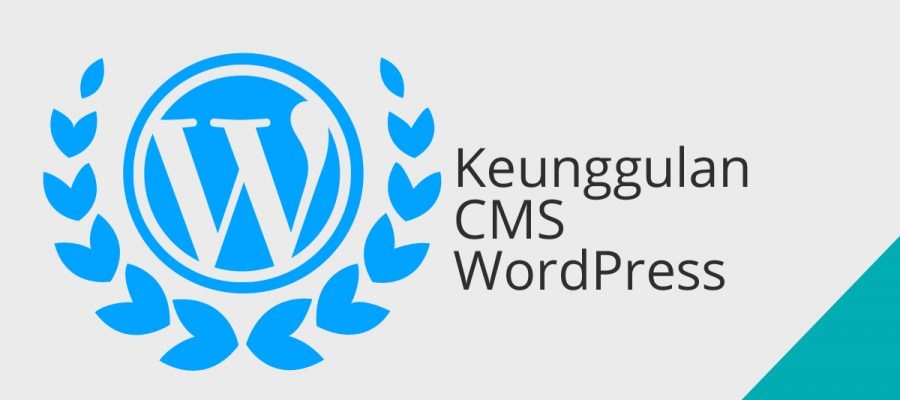 Keunggulan CMS Wordpress