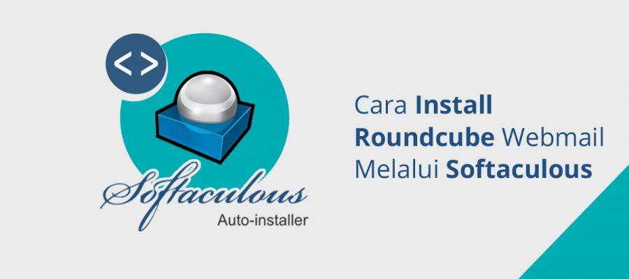 Cara Install roundcube webmail melalui softaculous