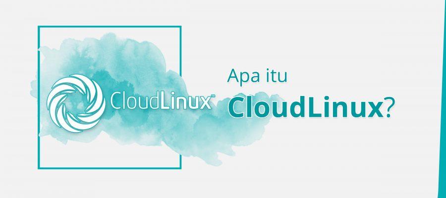 Apa itu CloudLinux?