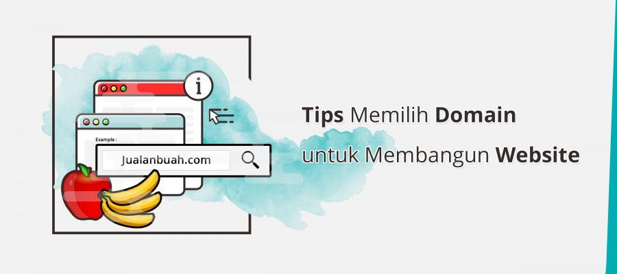 Tips Memilih Domain untuk Membangun Website