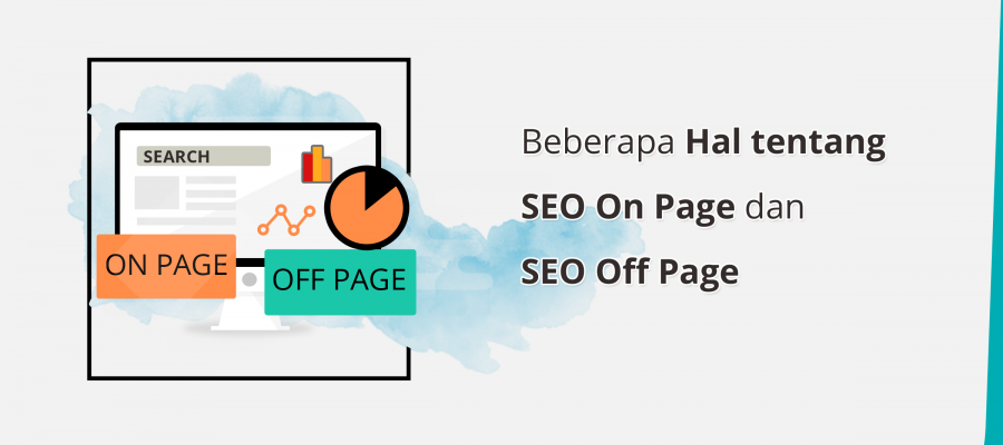Mengenal SEO On page dan SEO Off Page